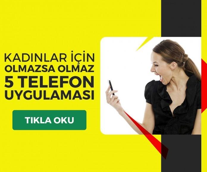 Kadınlar İçin Olmazsa Olmaz 5 Telefon Uygulaması