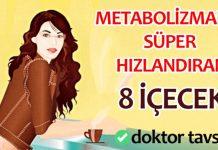 Metabolizmanızı süper hızlandıran 8 içecek